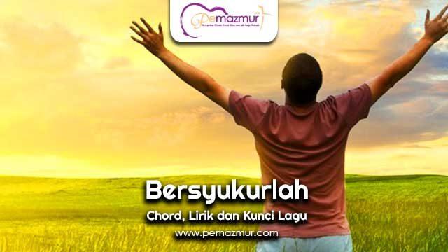 Kunci-Gitar-Lagu-Bersyukurlah-(Haleluya-Ku-MemujiMu-Tuhan)-Chord