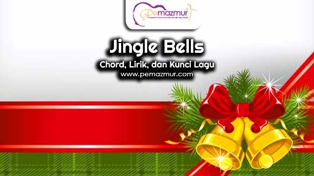 Kunci-Gitar-Lagu-Jingle-Bells-Lonceng-Berbunyi-Chord