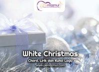 Kunci-Gitar-Lagu-White-Christmas-Chord